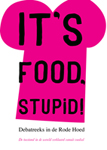 Logo debatreeks it's food stupid